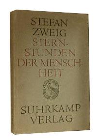 """Edizione del 1949 di """"Momenti fatali"""", titolo originale in tedesco """"Sternstunden der Menschheit. Vierzehn historische Miniaturen"""""""